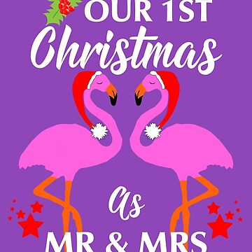 First Christmas As Mr & Mrs Newly Weds Fun Flamingos Design by Artification