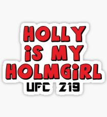 Holly Holm UFC 219 Sticker