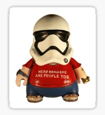 Nerf Herders are people too Sticker