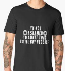 I Still Buy Records Gifts Men's Premium T-Shirt