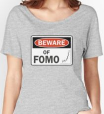 Beware of FOMO Women's Relaxed Fit T-Shirt