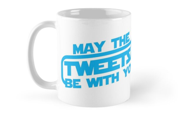 MAY THE TWEETS be with you! by jazzydevil