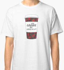 Coffee Wakes Me Up! (Floral) Classic T-Shirt