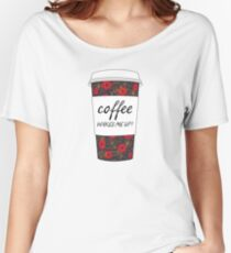 Coffee Wakes Me Up! (Floral) Women's Relaxed Fit T-Shirt