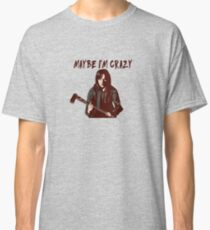 Joyce Byers - Maybe I'm Crazy? Classic T-Shirt