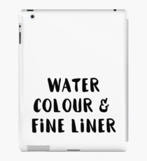 Watercolour and Fine Liner iPad Case/Skin