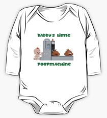 Daddys little poop machine One Piece - Long Sleeve