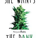 SHE WANTS THE Dank by KUSH COMMON