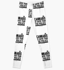 Cannabis is Safer than the Police Leggings
