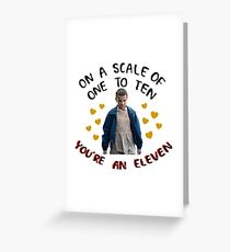 On a Scale of 1 to 10 Your an Eleven Stranger Things Greeting Card