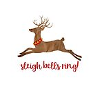 Sleigh Bells Ring Christmas Reindeer by Ann Drake