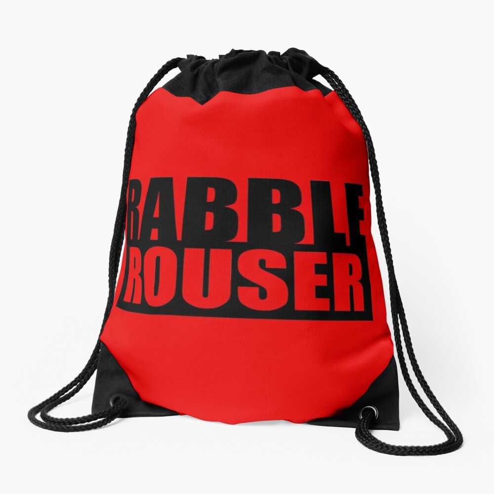 Rabble Rouser Drawstring Bag Front