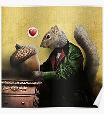 Mr. Squirrel Loves His Acorn Poster