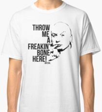 Dr Evil - Throw Me A Freakin Bone Here Classic T-Shirt