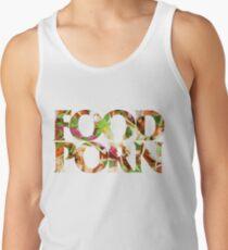 FOOD PORN Tank Top