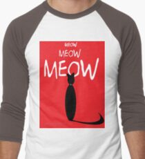 MEOW MEOW MEOW on red T-Shirt