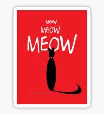 MEOW MEOW MEOW on red Sticker