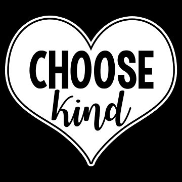 Choose Kind Anti Bullying by fishbiscuit