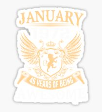 Born In January 1972 46 Years Of Being Awesome Sticker