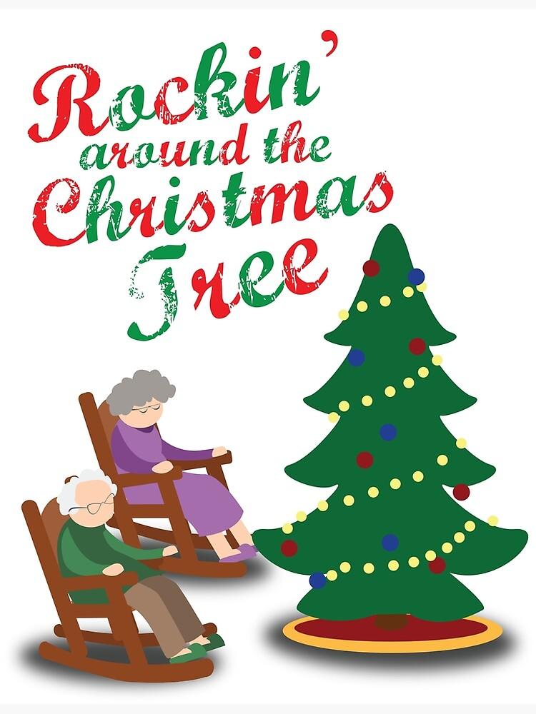 Rockin Around Christmas Tree.Rockin Around The Christmas Tree Rocking Chairs Poster