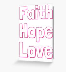 Faith, Hope, Love Pink Typology Greeting Card