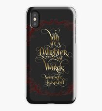 You are a daughter of words. Nevernight. iPhone Case/Skin