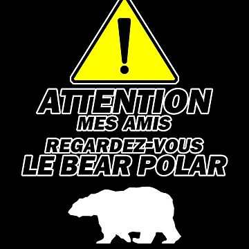 """Le Bear Polar"" - Kabinendruck von Treeshius"