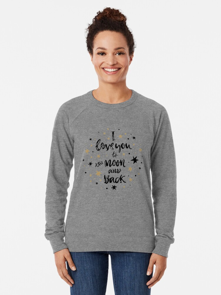Alternate view of I Love You to the Moon and Back with Gold and Black Stars Lightweight Sweatshirt