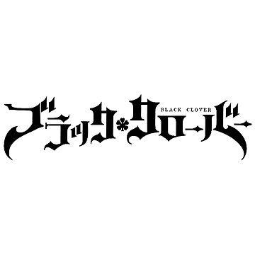 Black Clover Japanese Title by GaiSensei