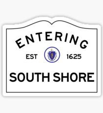 Entering the South Shore - Massachusetts Road Sign Sticker