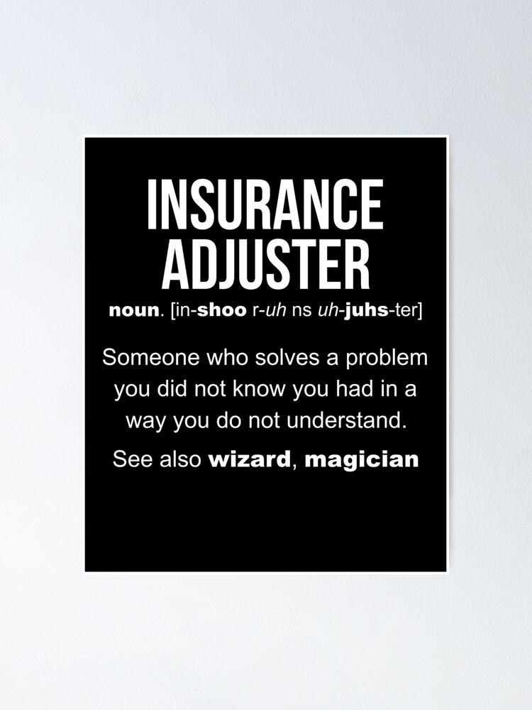 """Insurance Adjuster Definition"" Poster by LazyGreyBear ..."
