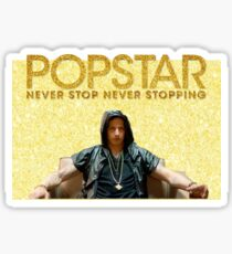 Popstar Never Stop Never Stopping Stickers Sticker