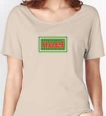 Noel [Merry Christmas] - OASIS Spoof  Women's Relaxed Fit T-Shirt