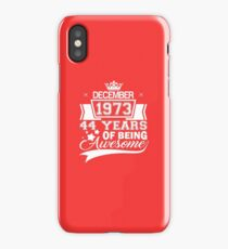 44th Birthday Gift Born in December 1973 iPhone Case/Skin