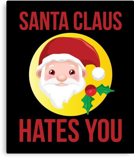 Lienzos Papá Noel Te Odia Contra El Chiste Sarcástico De Navidad