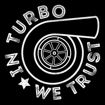 In Turbo We Trust by melvtec