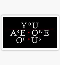 You Are One Of Us - The Lost Boys Sticker