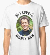 I Love Monty Don Classic T-Shirt