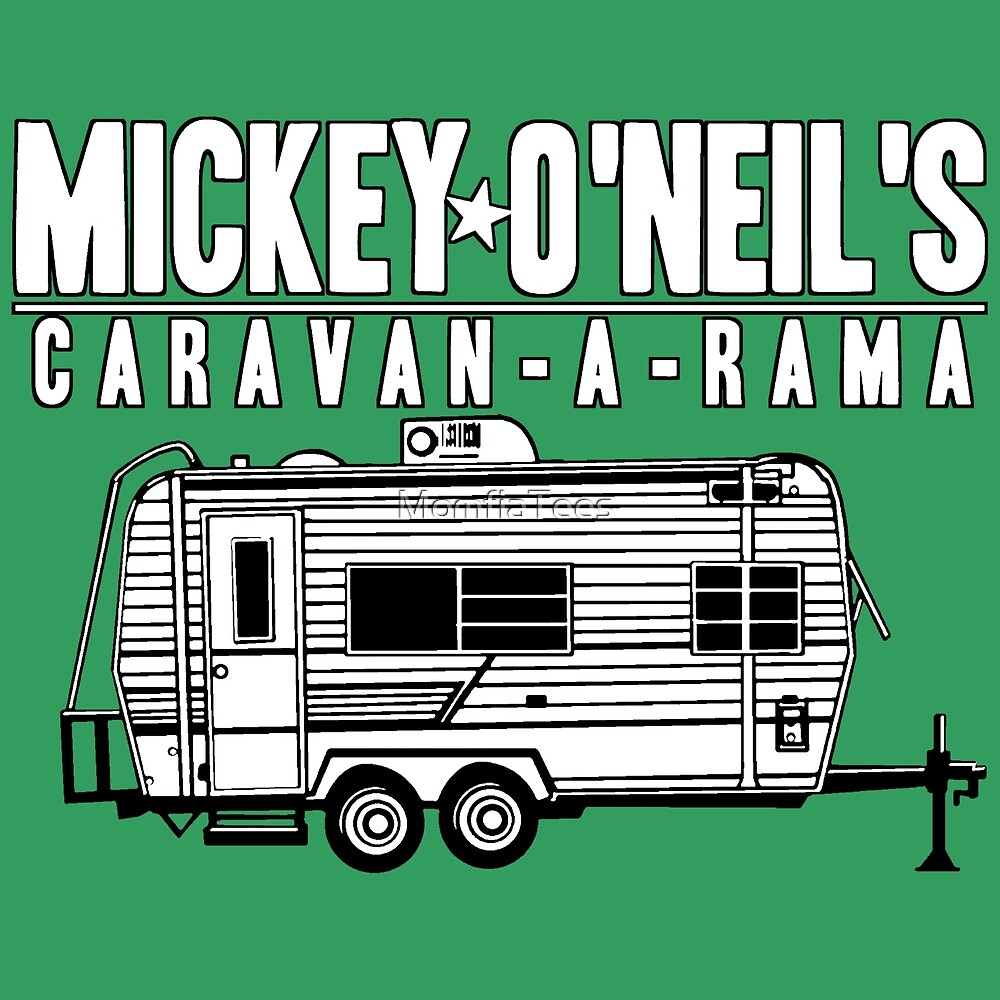 Mickey O'Neil's Caravan-a-rama by MomfiaTees