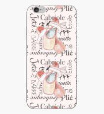 Ballet Toe Shoes Art Dance Moves Wording iPhone Case