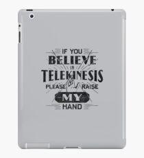 Telekinesis - Geek, nerd shirt - Peter Parker Shirt, Spiderman Homecoming shirt iPad Case/Skin