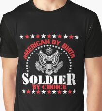American By Birth Soldier By Choice Graphic T-Shirt