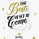 «The best is yet to come» de Rubén Hoyu