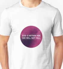 Christian Typography Quote - God Is Within Her She Will Not Fall Unisex T-Shirt