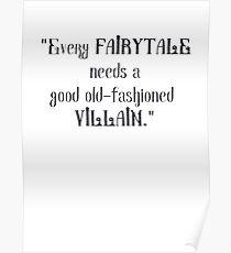 Every Fairytale Needs a Villain Poster