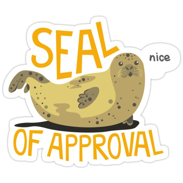 Quot Seal Of Approval Quot Stickers By Jaffajam Redbubble
