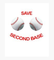Save Second Base Photographic Print