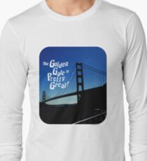 Golden Gate is Great T-Shirt