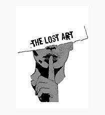 The Lost Art (Of Keeping A Secret) Photographic Print