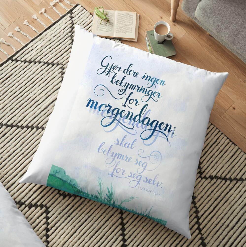 Gjør dere ingen bekymringer Floor Pillow